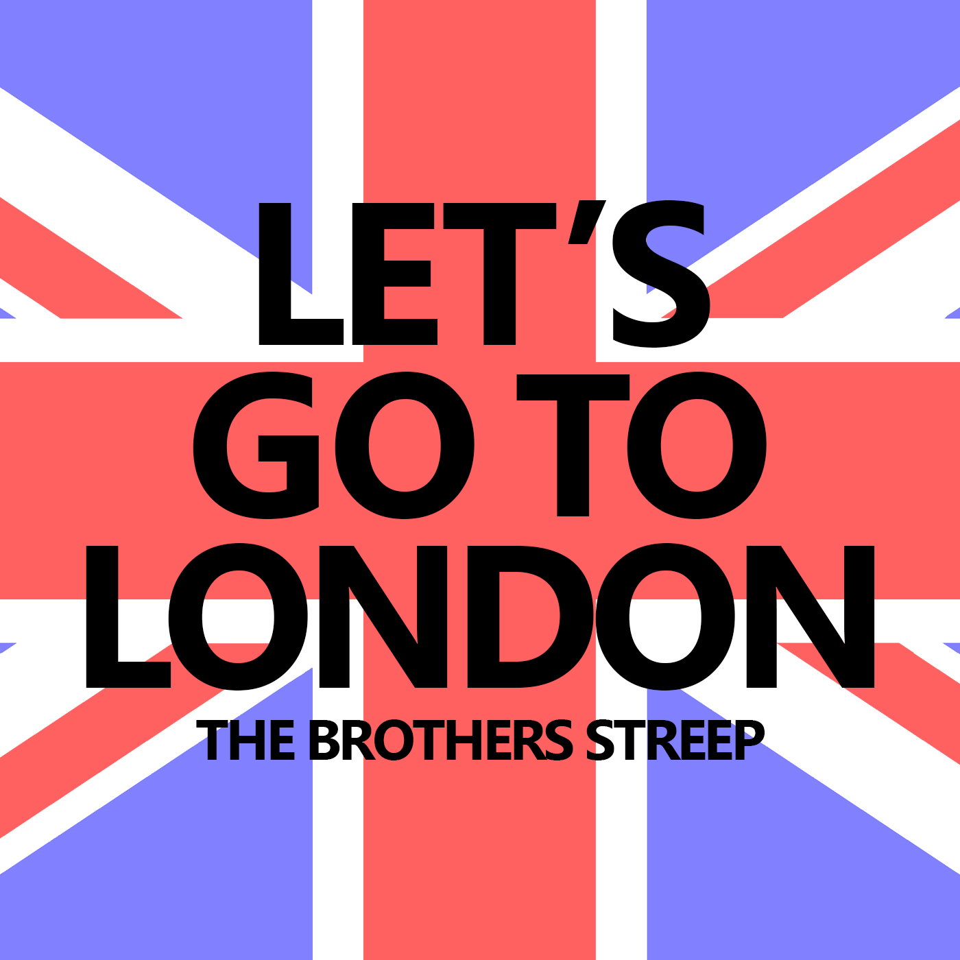 Let S Go To The Movies: Let's Go To London